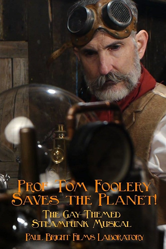 watch Prof Tom Foolery Saves the Planet! 2017 Stream online free
