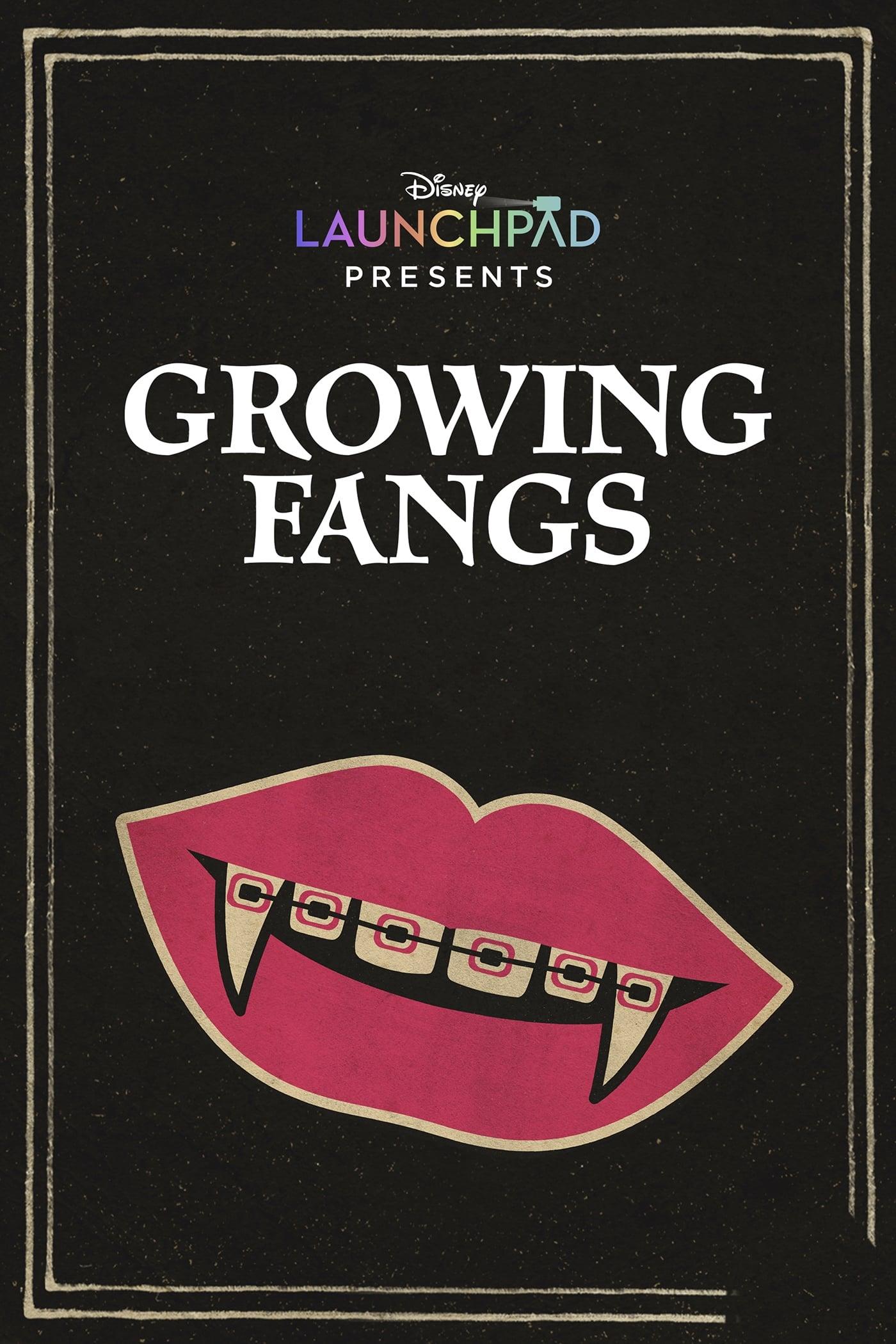 Growing Fangs (2021)