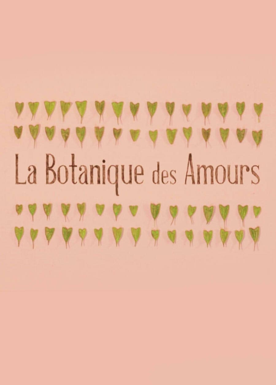 Ver La Botanique des Amours Online HD Español ()