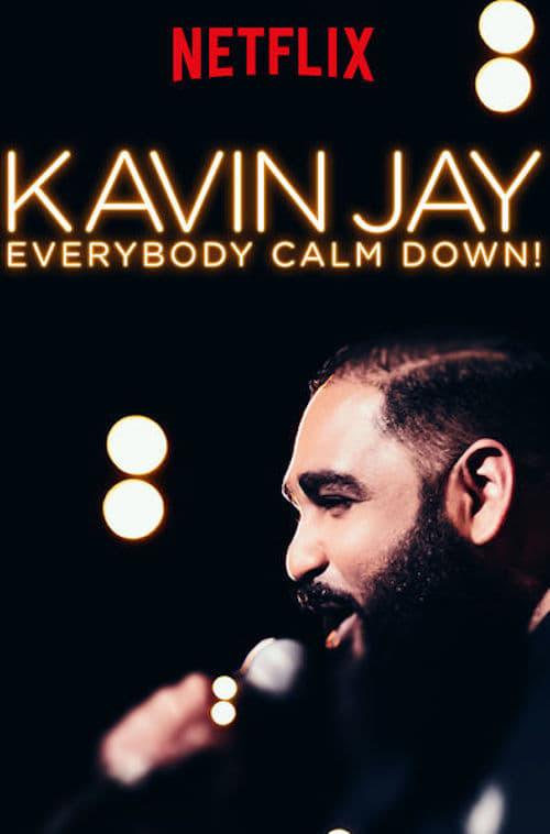 Ver Kavin Jay: Everybody Calm Down! Online HD Español ()