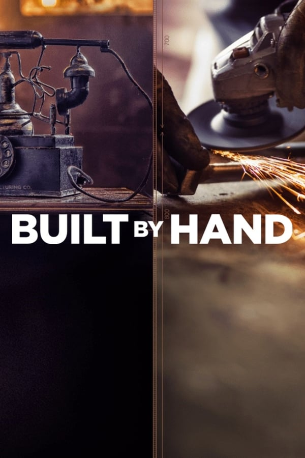 Built by Hand (2019)