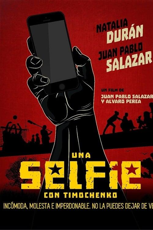 Ver Una selfie con Timochenko Online HD Español ()