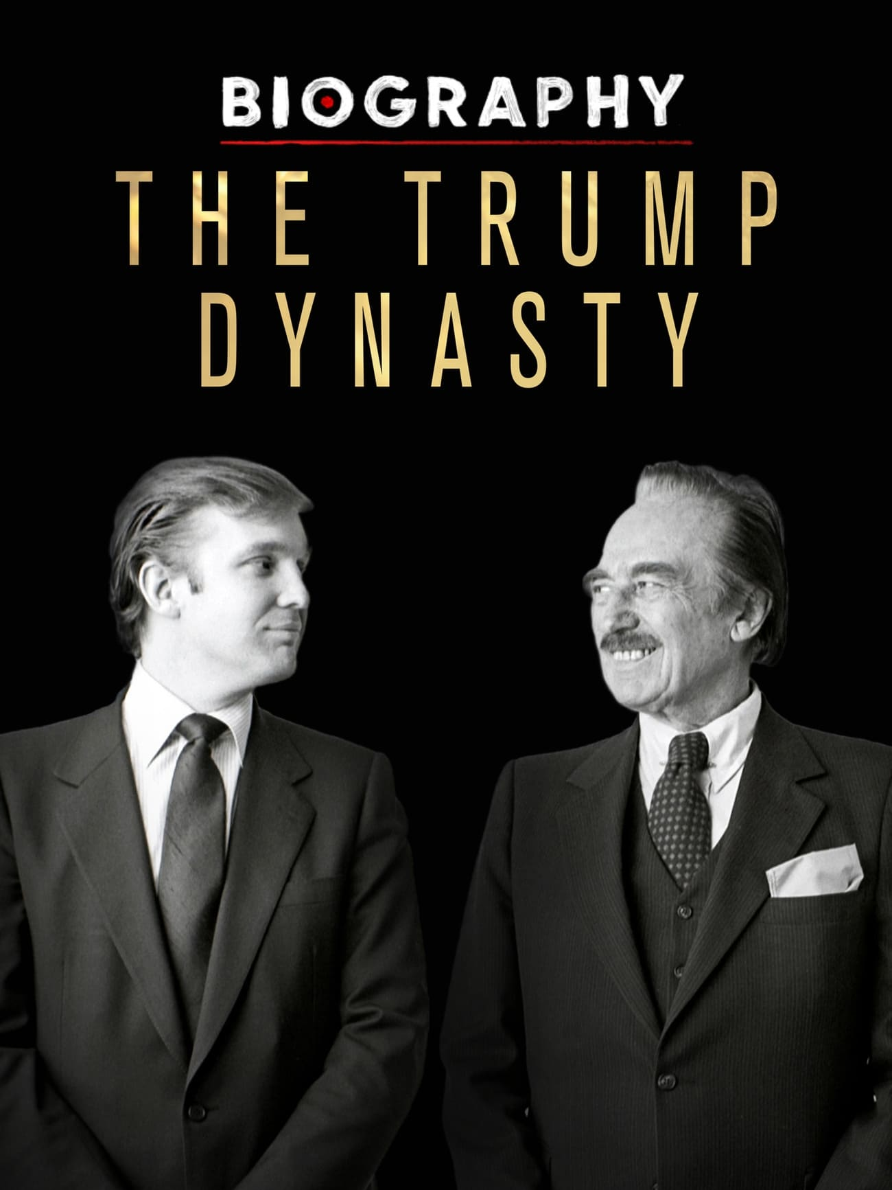 Biography: The Trump Dynasty