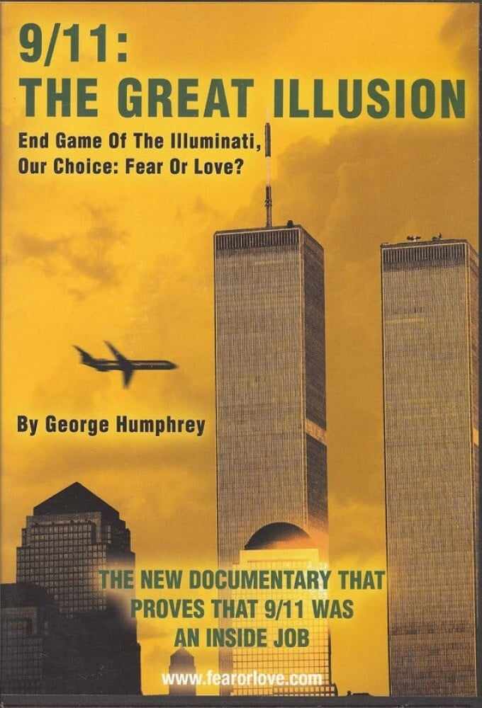 9/11: The Great Illusion: End Game of the Illuminati (2010)