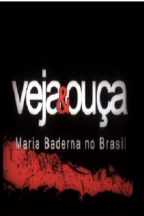 Veja & Ouça - Maria Baderna no Brasil
