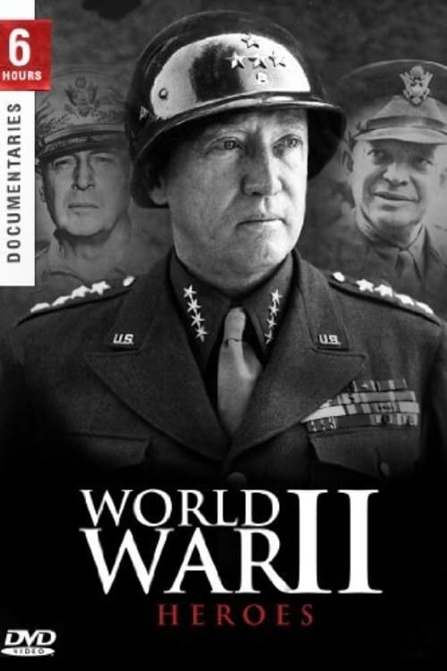 Heroes of World War II (2004)