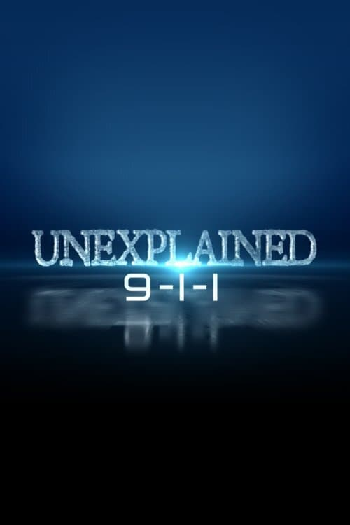 Unexplained 9-1-1 TV Shows About Paranormal Phenomena