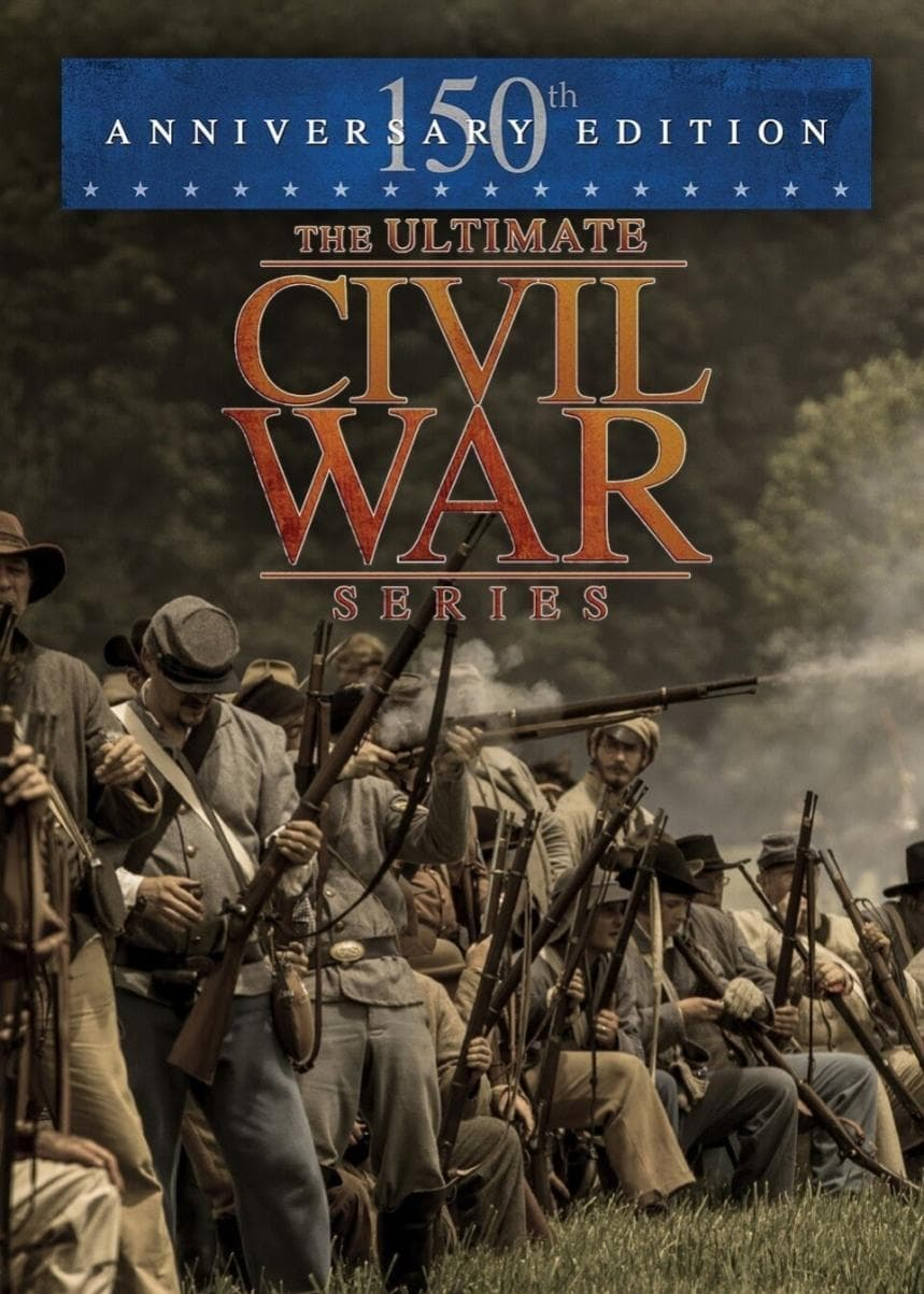 The Ultimate Civil War Series: 150th Anniversary Edition on FREECABLE TV