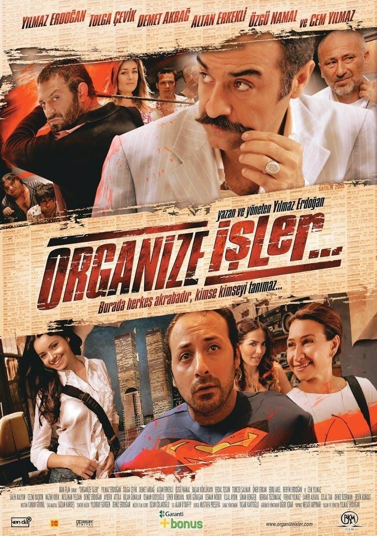 Organize İşler (2005)