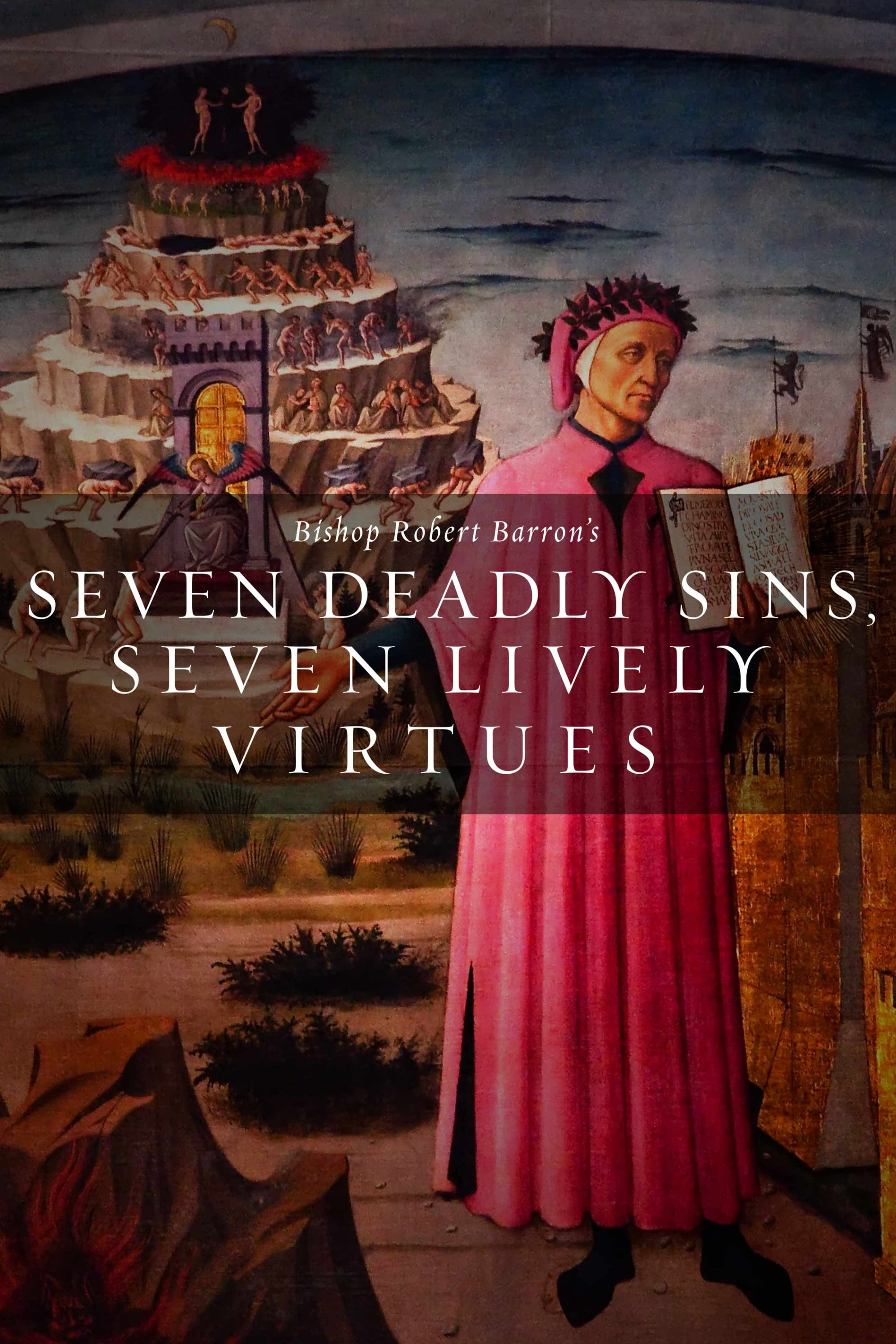 Seven Deadly Sins Seven Lively Virtues (2007)