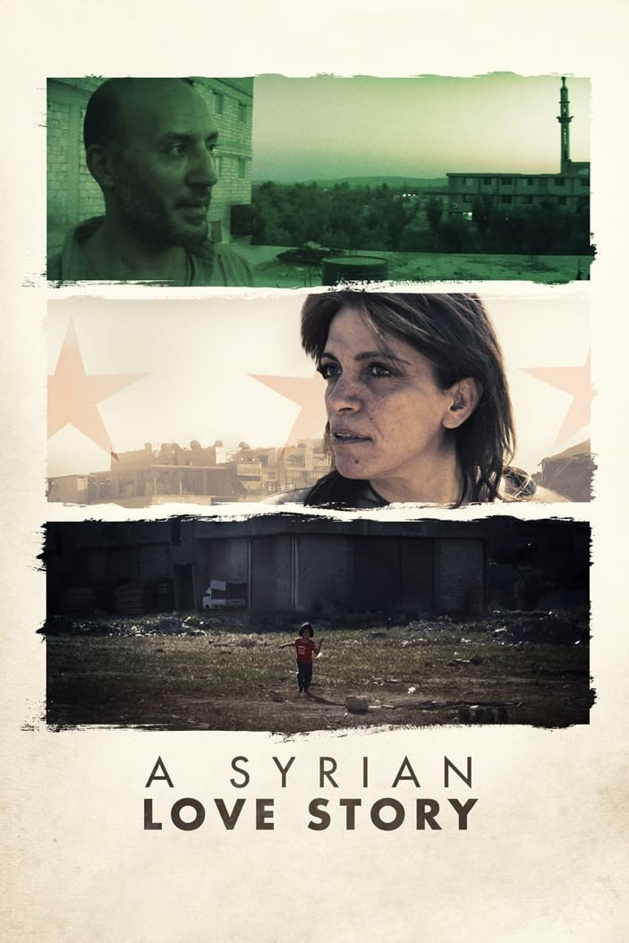 A Syrian Love Story (2015)