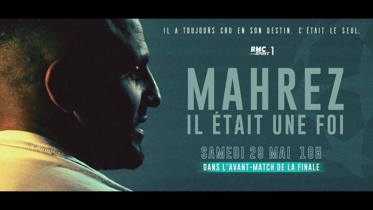 Mahrez, il était une foi (2021) Movie Streaming