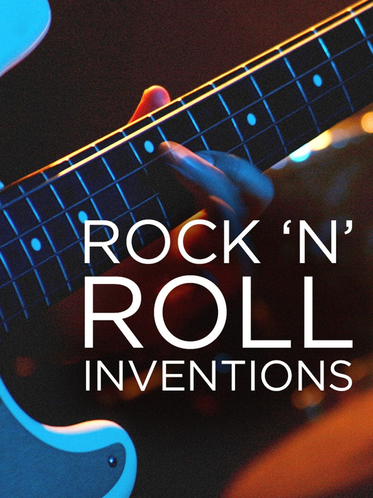 Rock'N'Roll Inventions TV Shows About Technology