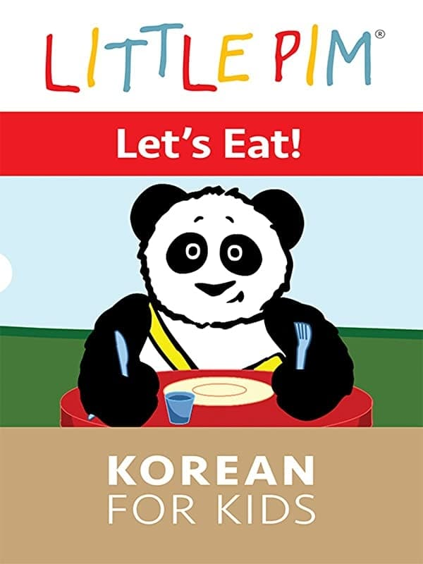 Little Pim: Let's Eat! - Korean for Kids on FREECABLE TV