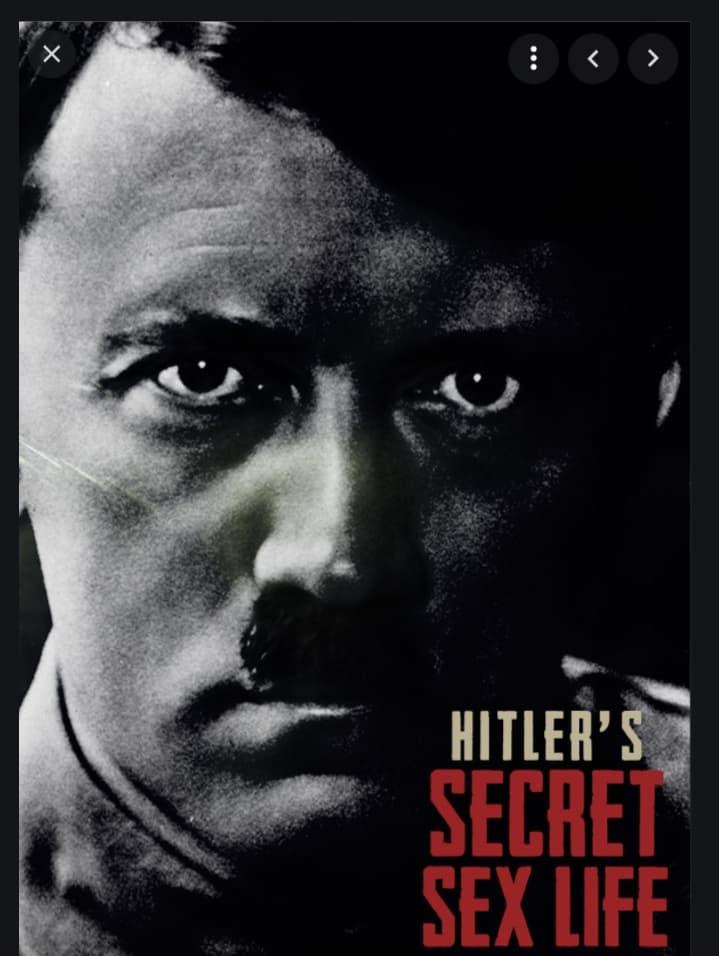 Hitler's Secret Sex Life TV Shows About World War Ii
