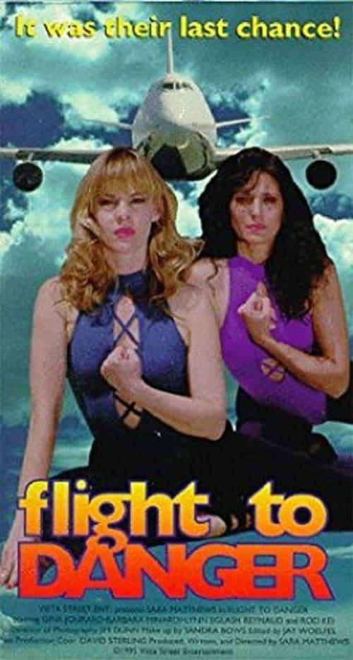 Ver Flight To Danger Online HD Español (1995)