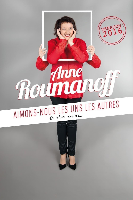 Ver Anne Roumanoff : Aimons-nous les uns les autres et plus encore? Online HD Español ()