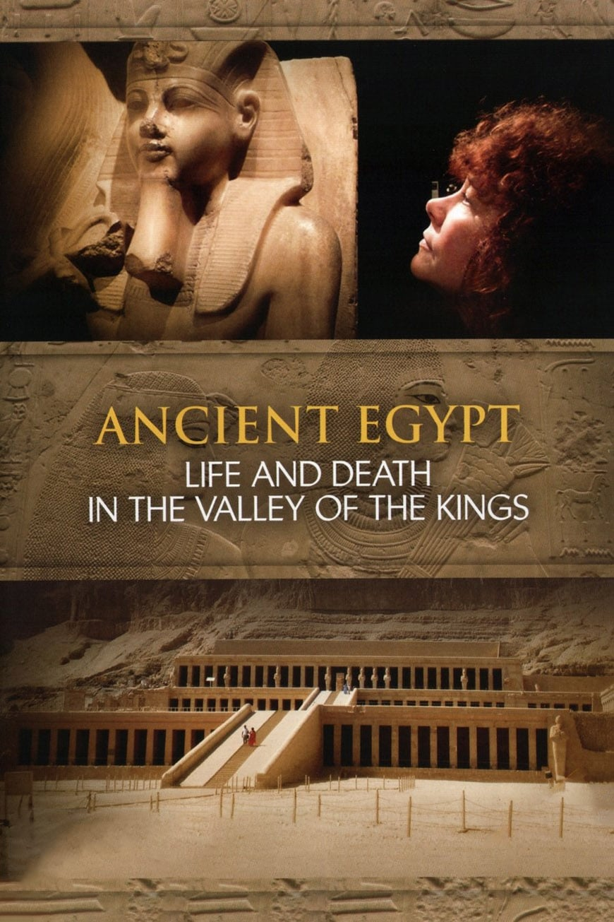 Ancient Egypt - Life and Death in the Valley of the Kings TV Shows About Egypt