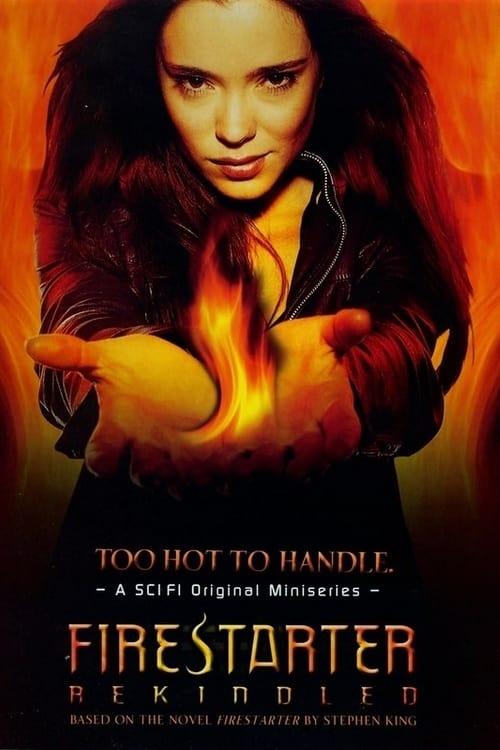 Firestarter: Rekindled (2002)
