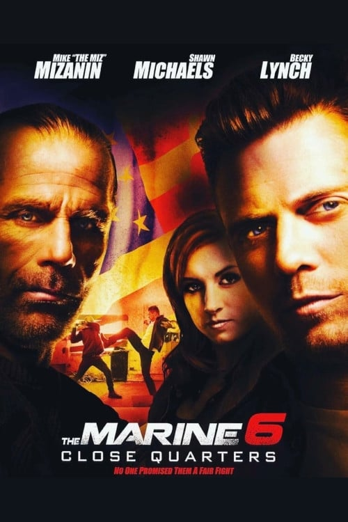 watch The Marine 6: Close Quarters 2018 online free