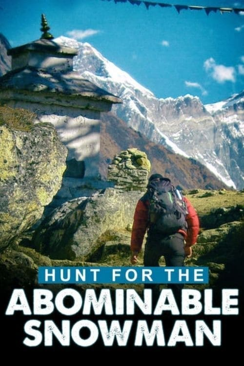 Hunt for the Abominable Snowman (2011)