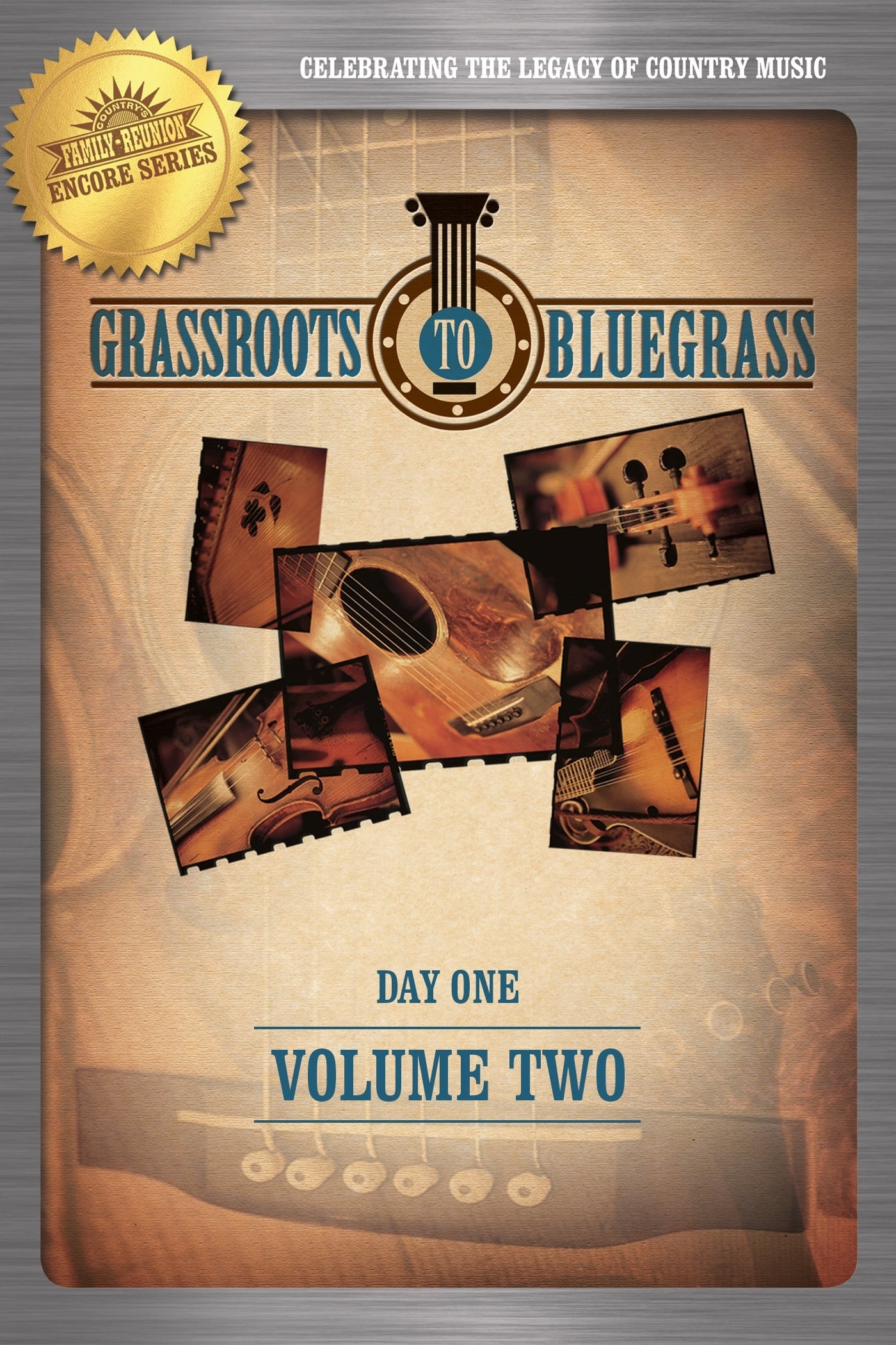 Grassroots to Bluegrass: Day One: Volume Two