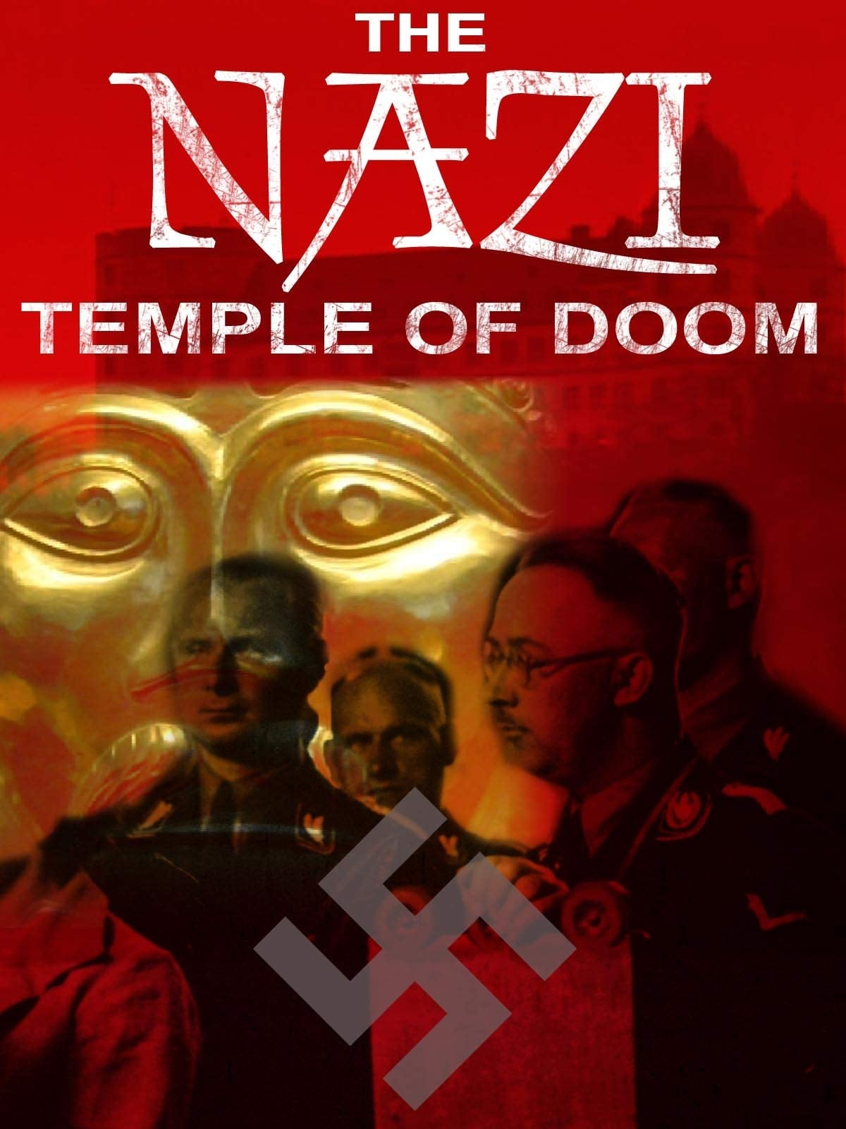 The Nazi Temple of Doom on FREECABLE TV