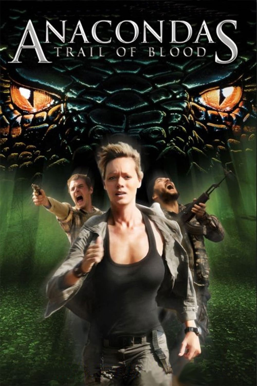Anacondas 4 La Piste Du Sang - Anaconda 4 Trail Of Blood - 2009