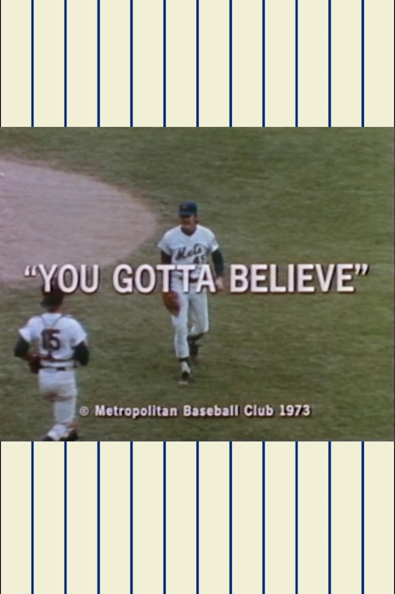 Ya Gotta Believe!  The 1973 Mets Official Highlight Film (1970)