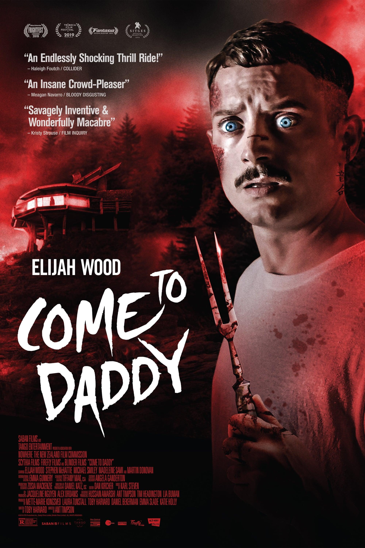 assistir filme come to daddy