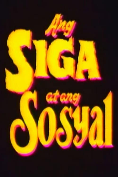 Ver Ang Siga At Ang Sosyal Online HD Español (1992)