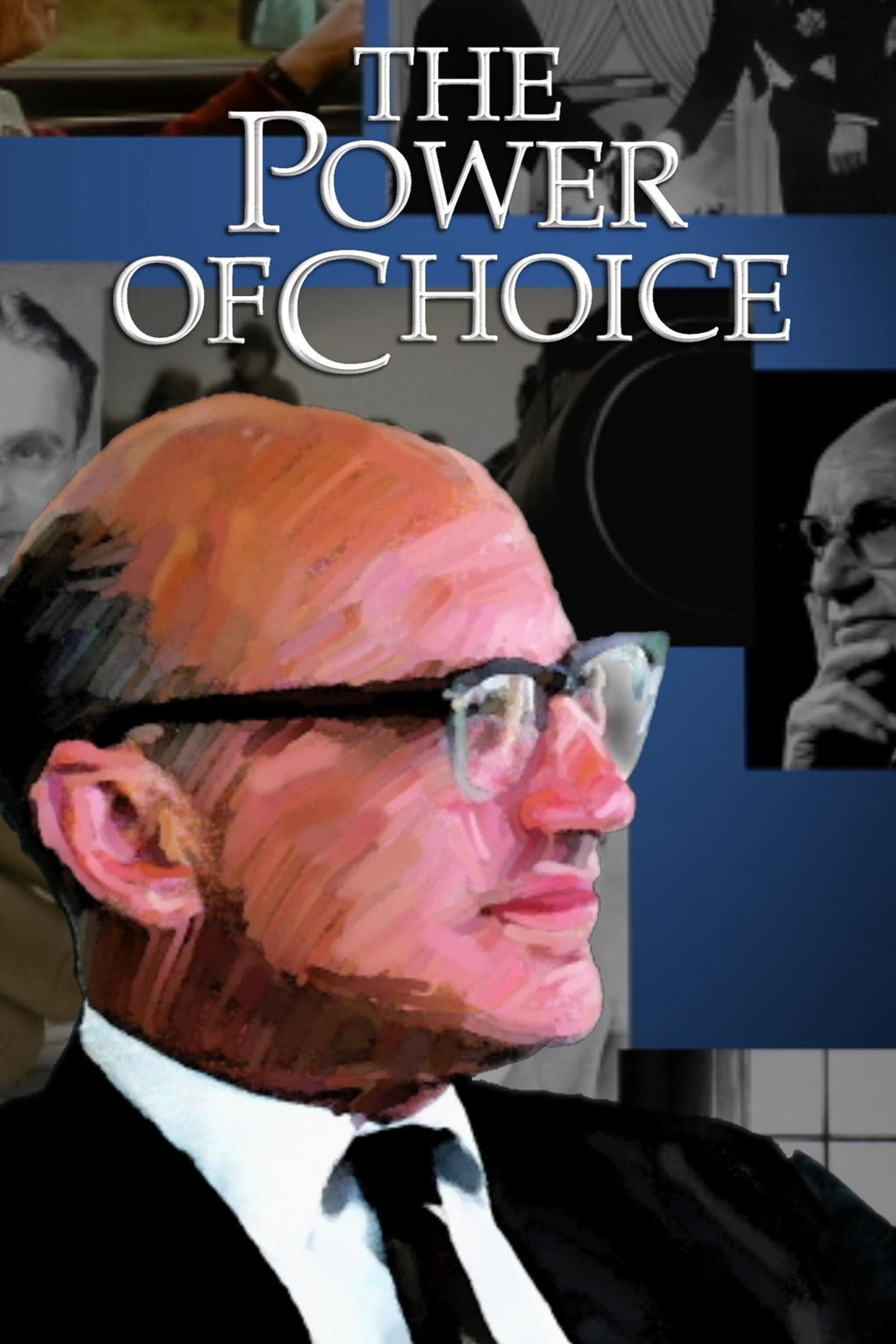 The Power of Choice (2007)