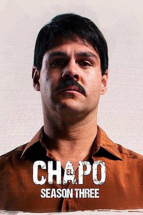 Ел Чапо – Сезон 3