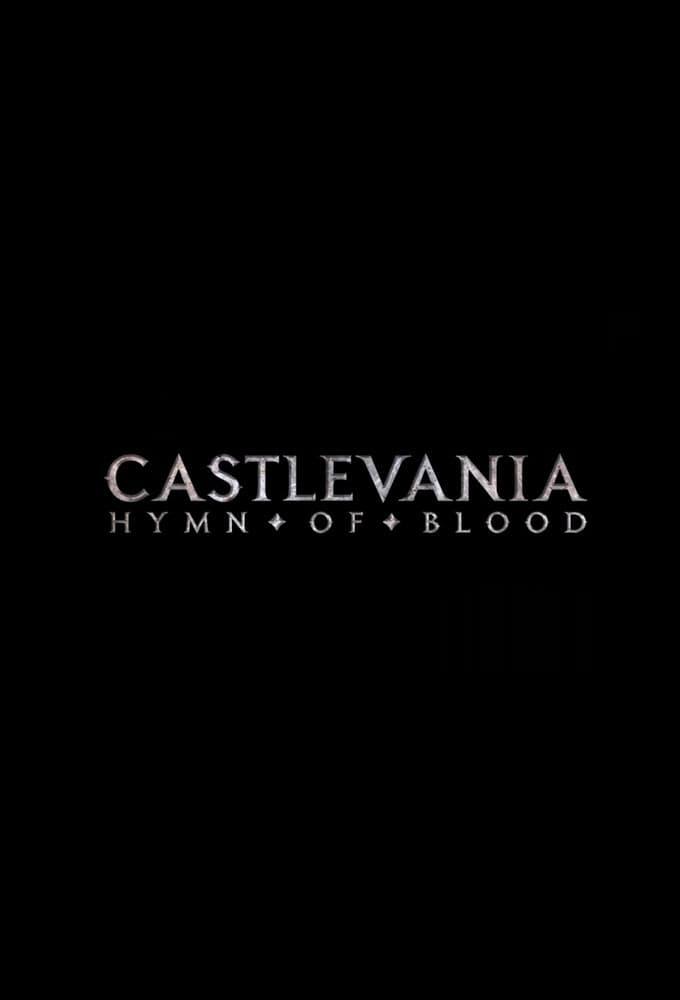 Castlevania: Hymn of Blood (2012)