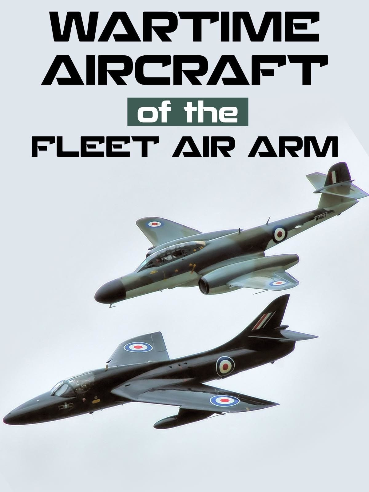 Wartime Aircraft of the Fleet Air Arm on FREECABLE TV