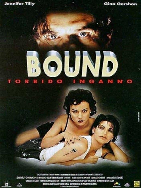 Bound / Παράνομα Δεμένες