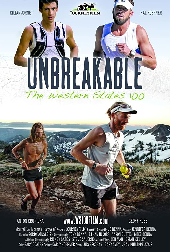 Unbreakable: The Western States 100 (2012)