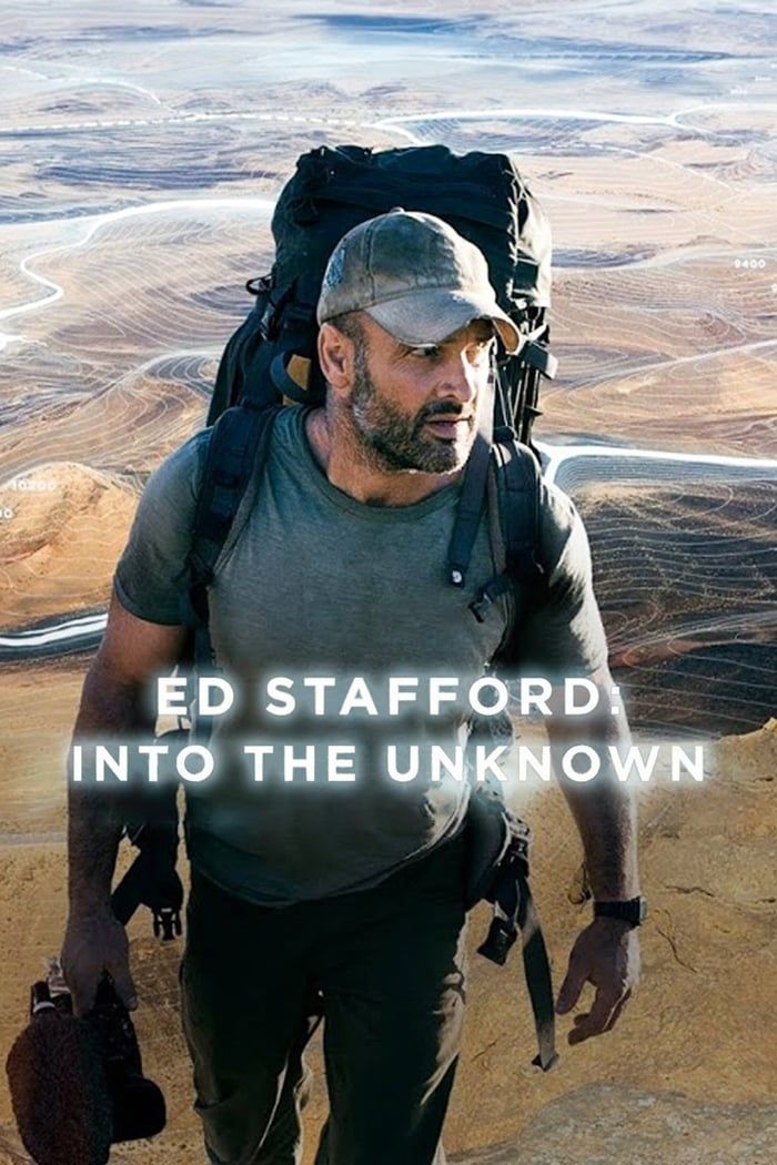 Ed Stafford: Into the Unknown (2015)
