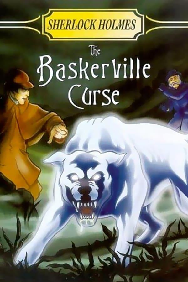 Sherlock Holmes and the Baskerville Curse on FREECABLE TV