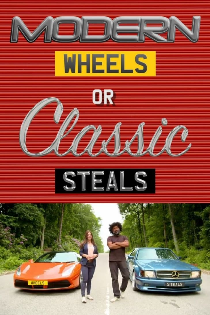 Modern Wheels or Classic Steals (2018)