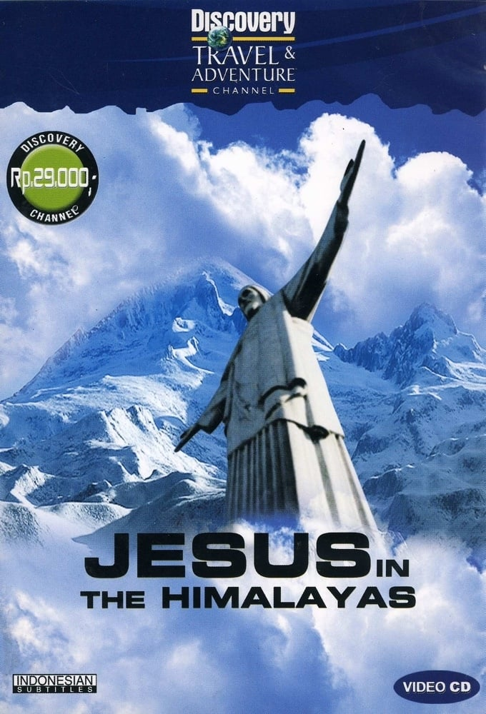 Discovery: Jesus in the Himalayas