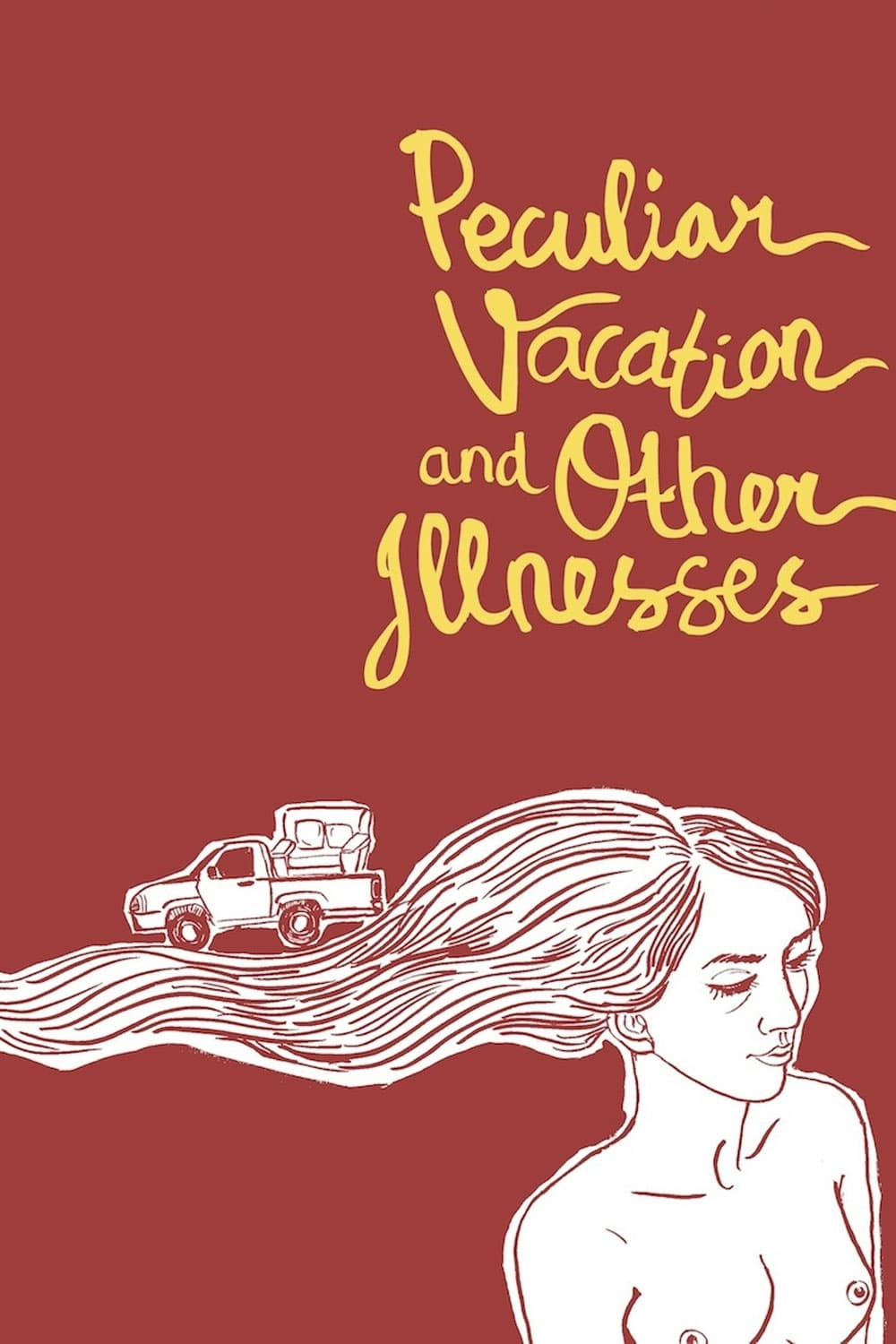 Peculiar Vacation and Other Illnesses (2012)