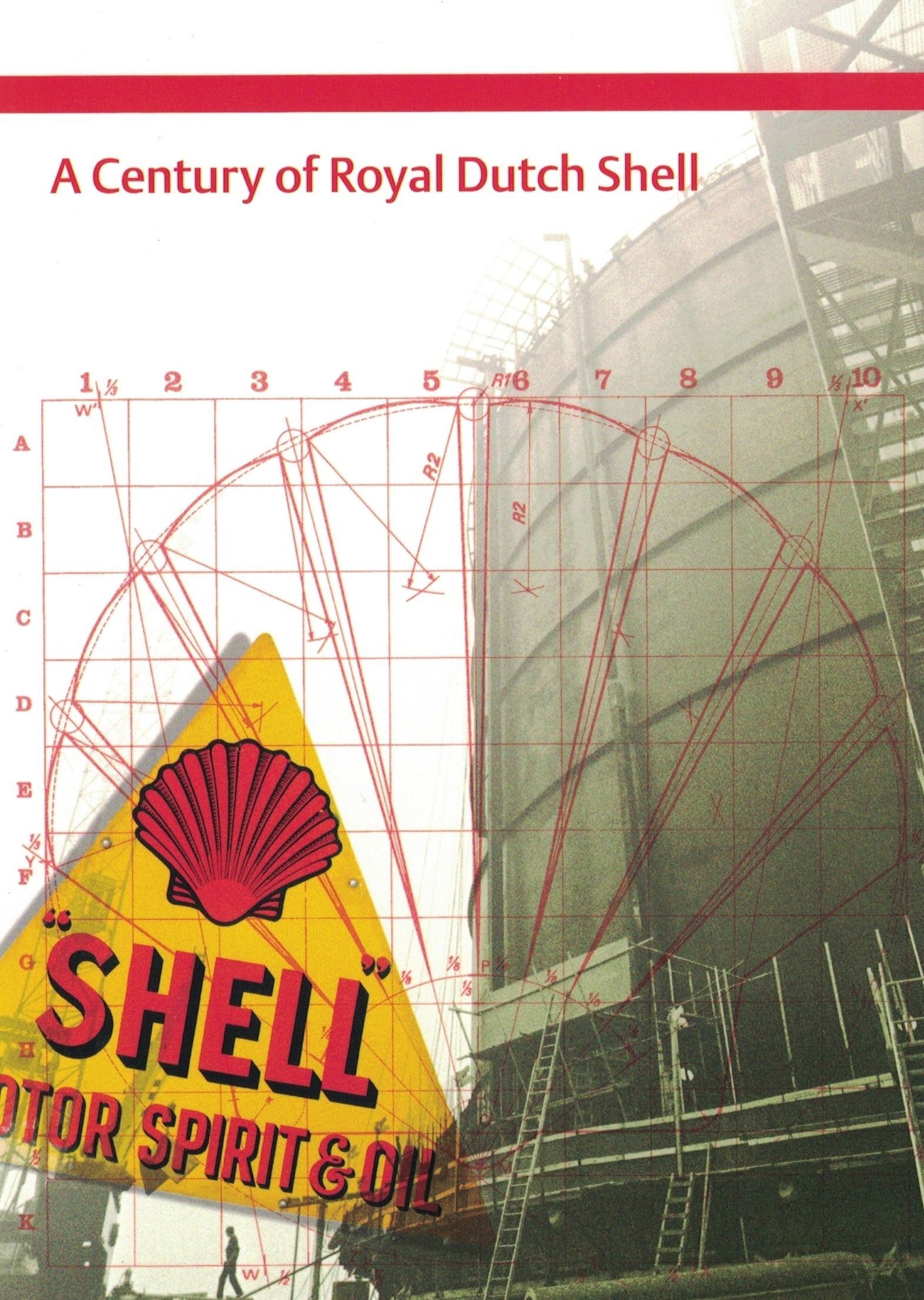 A Century of Royal Dutch Shell (1970)
