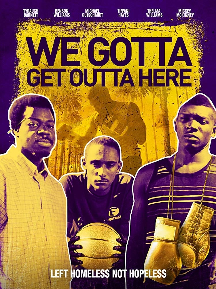 We Gotta Get Out of Here (2019)