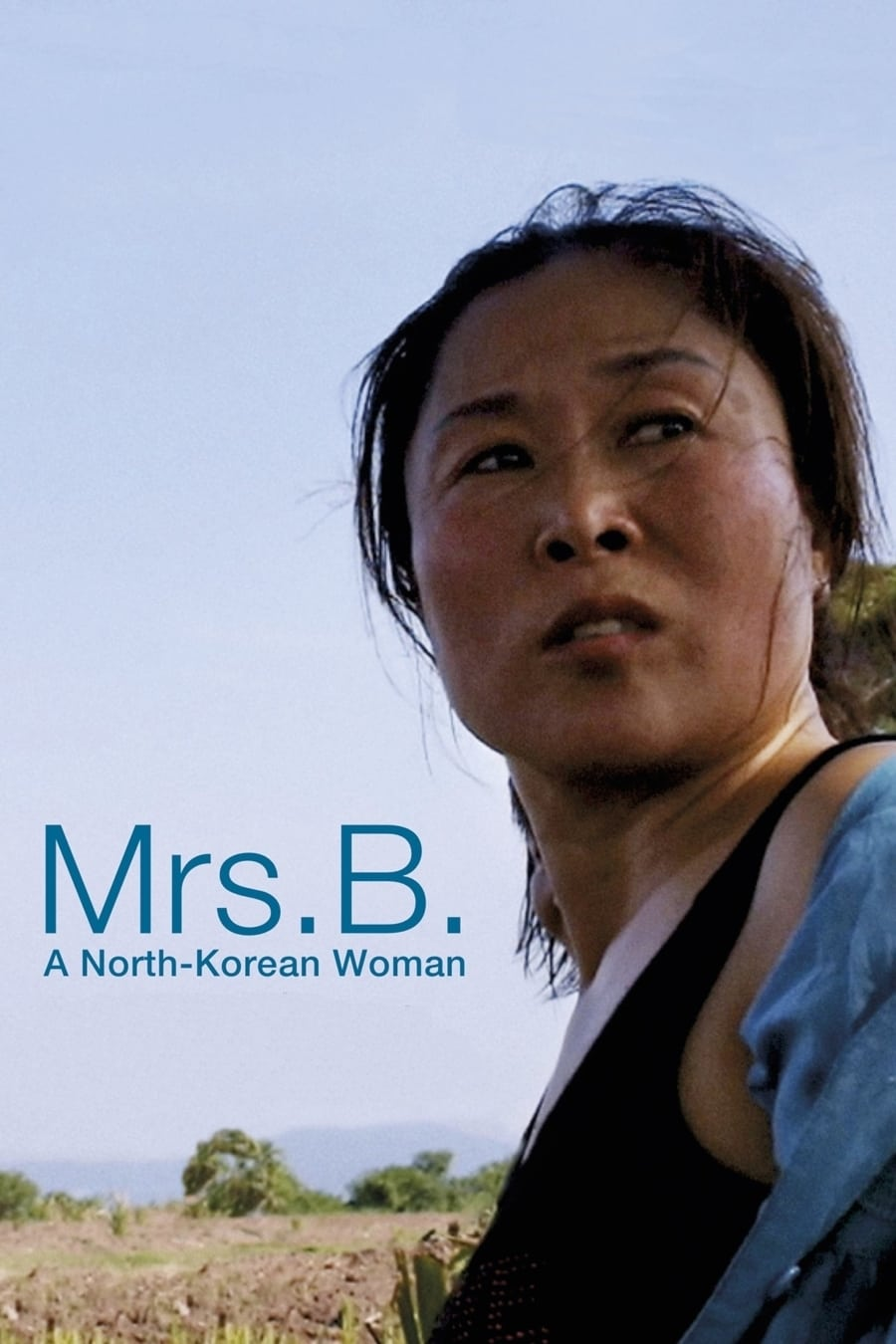 watch Mrs. B., a North Korean Woman 2017 online free