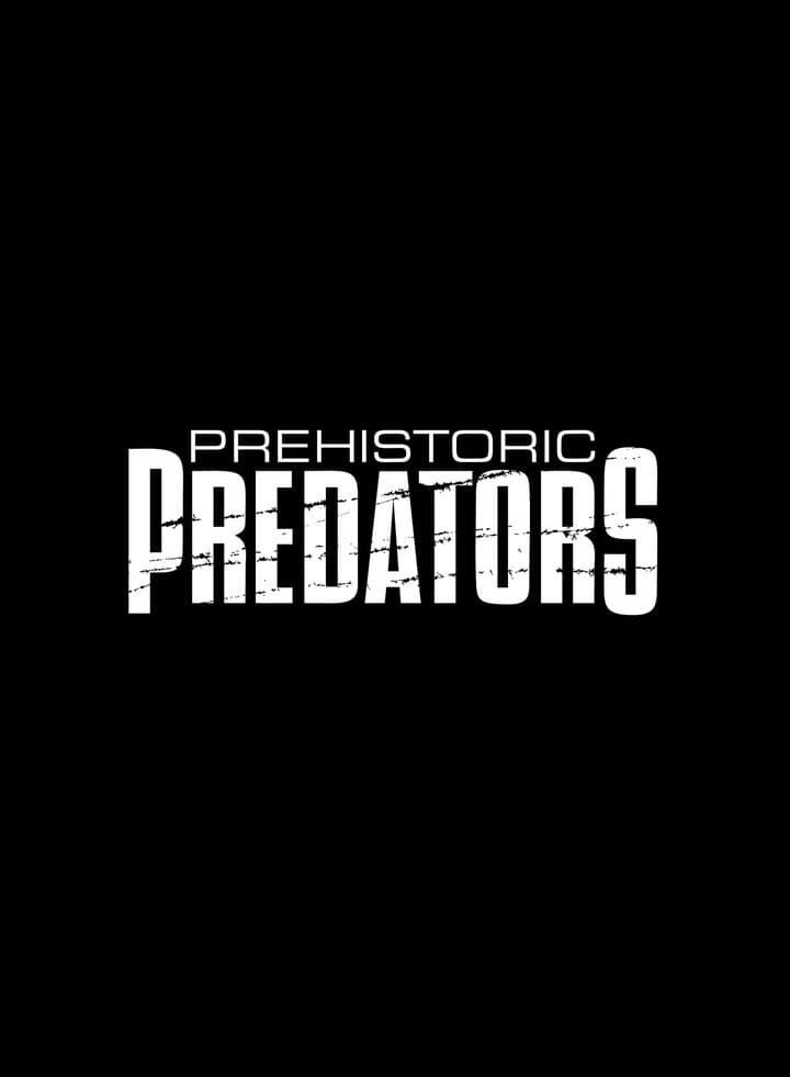 Prehistoric Predators (2009)