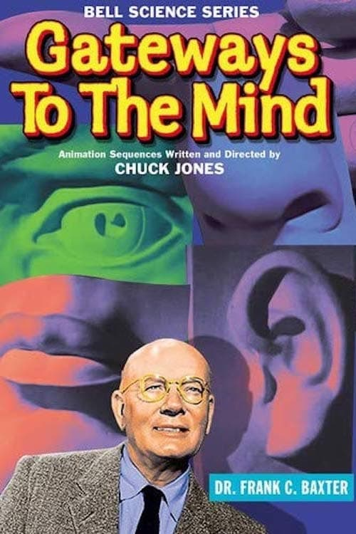 Gateways to the Mind