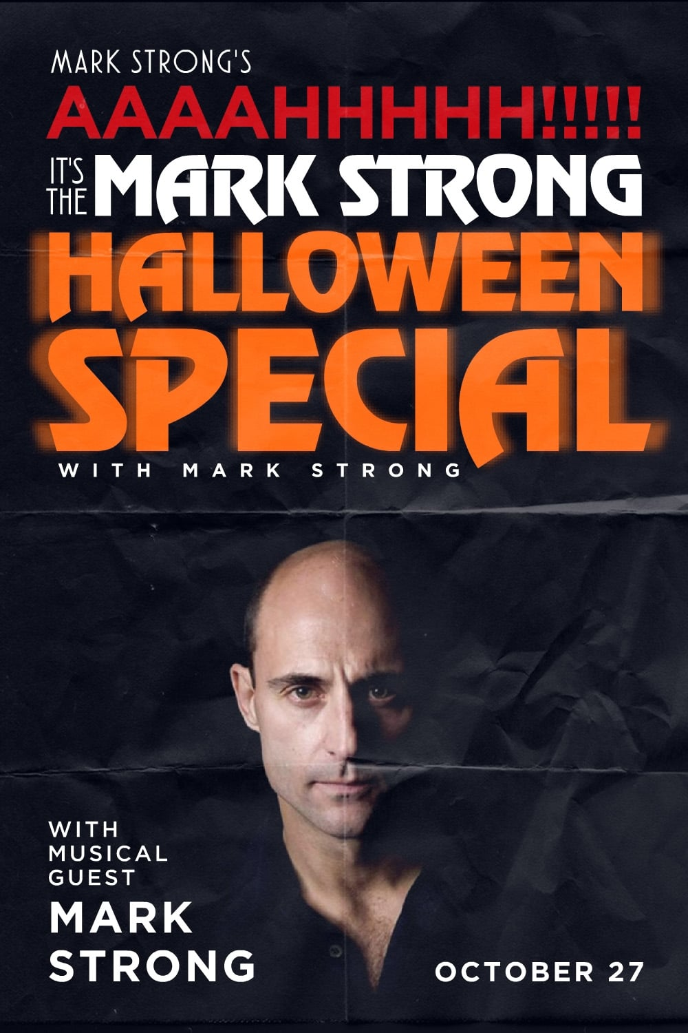 Ver Mark Strong's AAAAHHHHH!!!!! It's the Mark Strong Halloween Special (with Mark Strong) Online HD Español ()