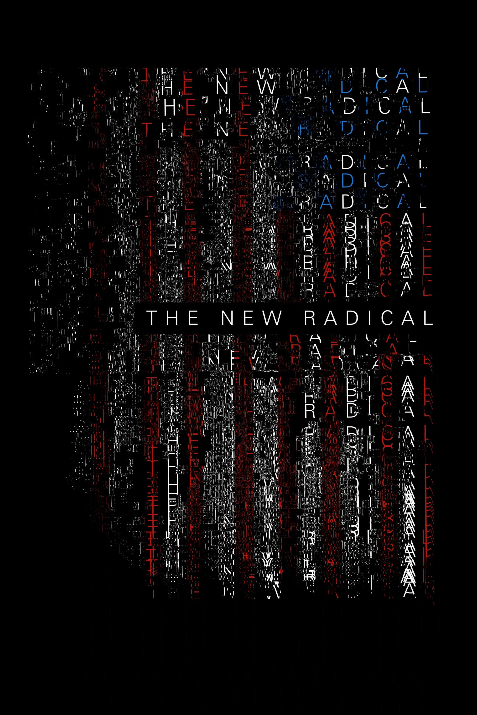 watch The New Radical 2017 online free