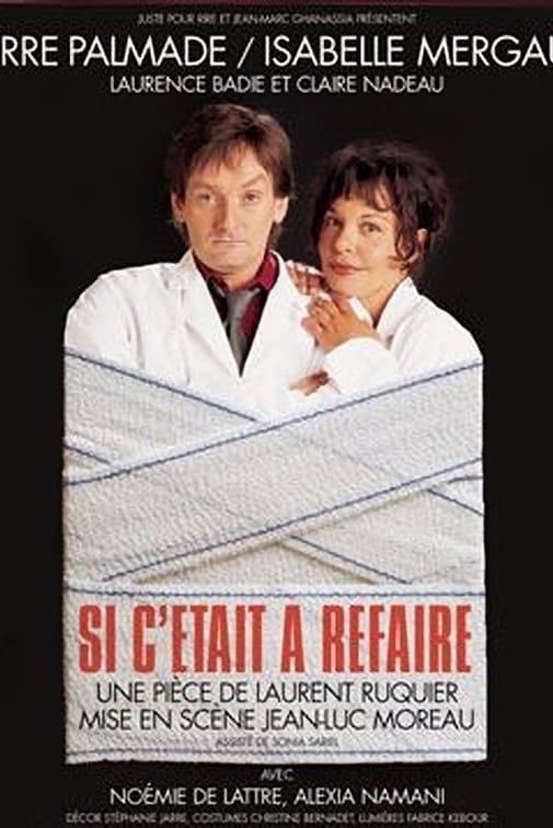 Si c'était à refaire (2005)